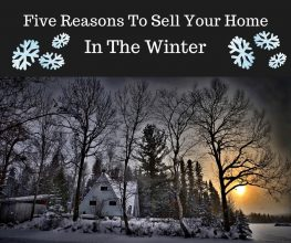 Five Reasons to Sell Your Home in the Winter