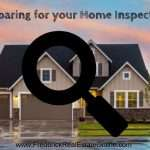 how to prepare for your home inspection