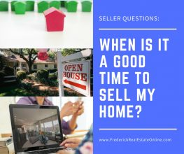 When Is It A Good Time to Sell My Frederick MD Home?