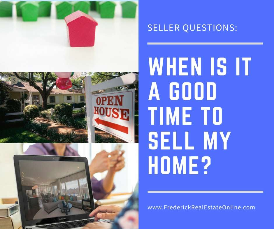 When is it a good time to sell my home?