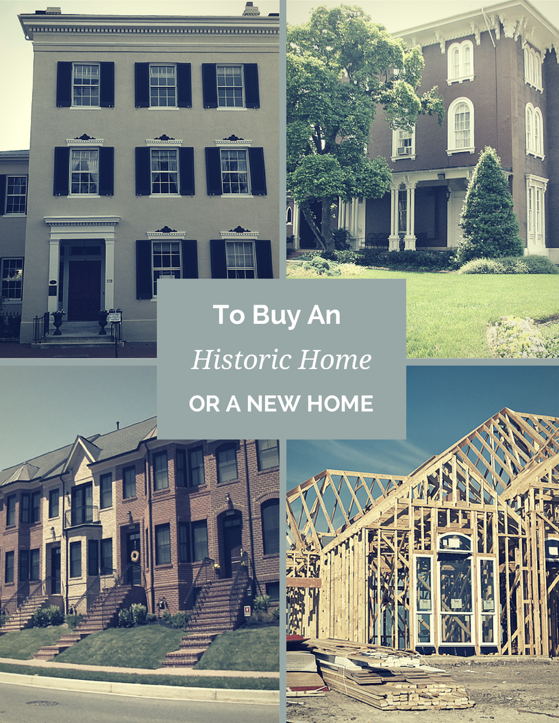 To Buy an Historic Home or a Newer Home in Frederick Md
