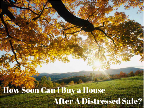 How Soon Can I Buy A Home After A Short Sale? A Foreclosure?