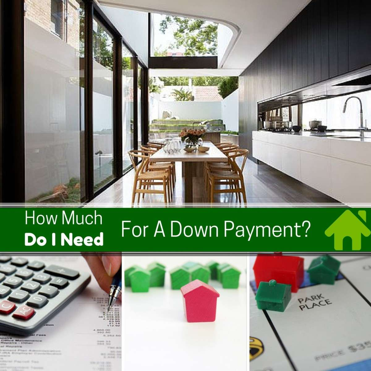 How Much Do I Need For A Downpayment On A House