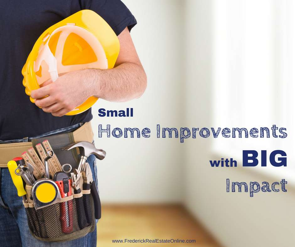Small Home Improvements That Make A Big Impact