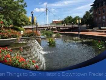 ten things to do frederick md
