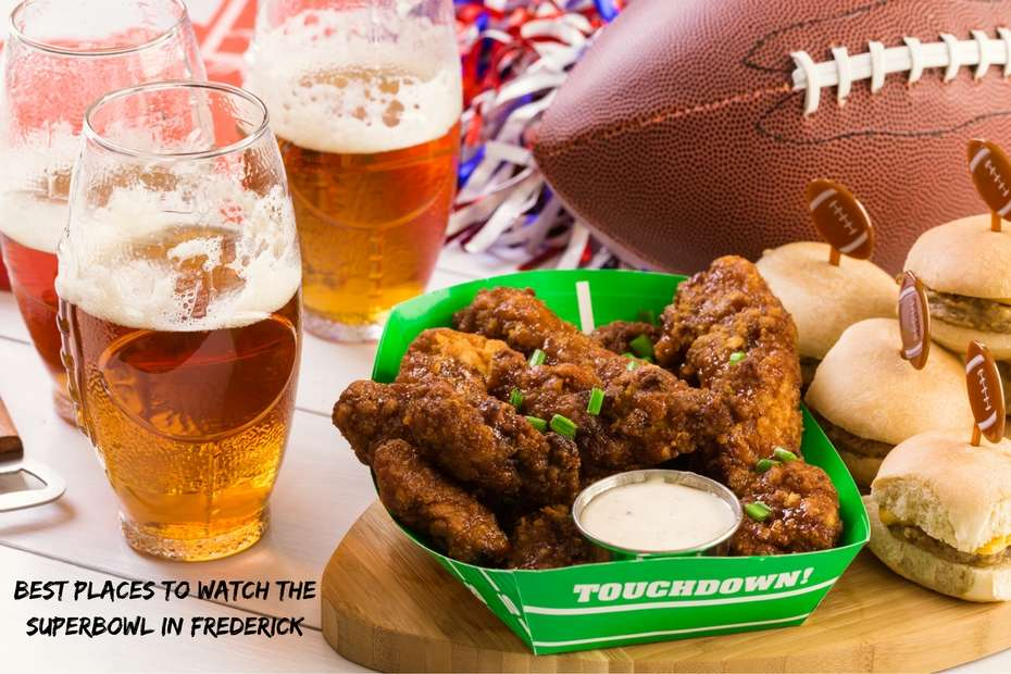 Best Places to Watch the Superbowl in Frederick