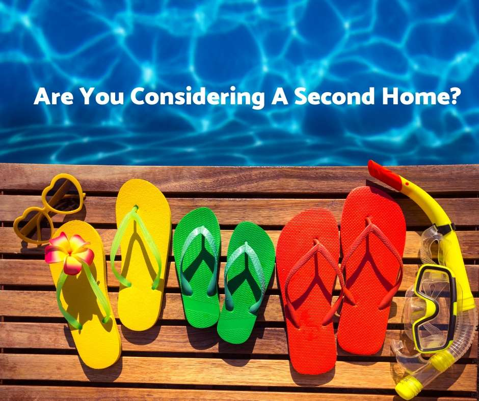 Are you considering a second home?