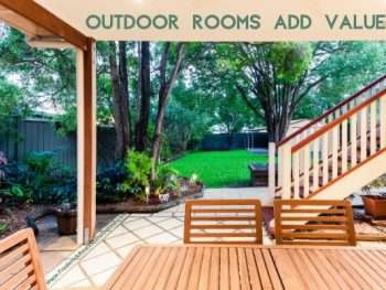 outdoor rooms add value