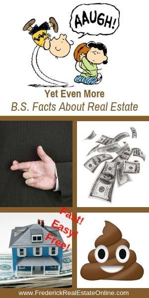 B.S. about real estate not true