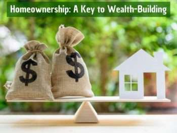 homeownership is key to wealth building