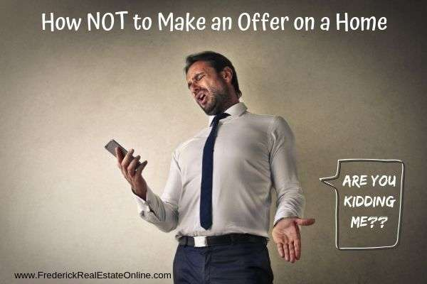 Dear Buyer: How NOT to Make an Offer on a Home