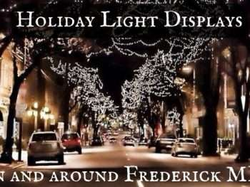 Holiday Lights in and around Frederick