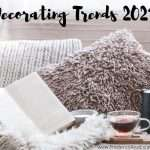 decor trends 2021