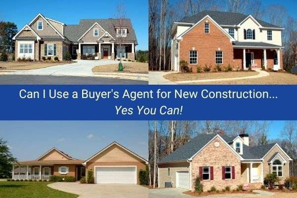 Can I Use A Buyer's Agent When Purchasing A New Home?